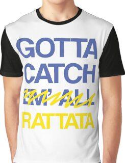 Gotta Catch E- Graphic T-Shirt