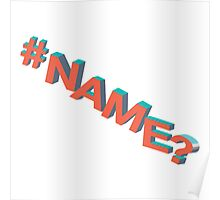 #NAME? Poster