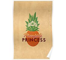 Pineapple Princess Poster
