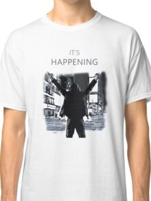 Mr Robot - It's happening Classic T-Shirt