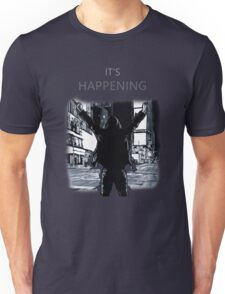 Mr Robot - It's happening Unisex T-Shirt