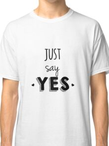 Zoella - Just Say Yes! Zoe Sugg Classic T-Shirt