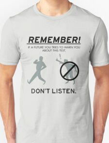 Remember! Unisex T-Shirt