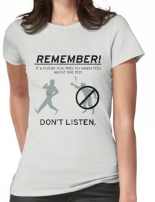 Remember! Womens Fitted T-Shirt