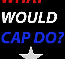 What Would Cap Do? by nick94