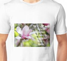 This is a JOY based Universe... Unisex T-Shirt