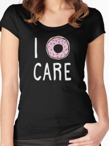 I Doughnut Care Women's Fitted Scoop T-Shirt