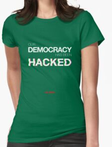Mr Robot - Our Democracy has been hacked Womens Fitted T-Shirt