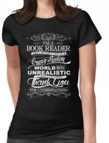 I'M A BOOK READER  Womens Fitted T-Shirt