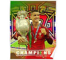 CRISTIANO RONALDO, PORTUGAL, CHAMPIONS, EURO Poster