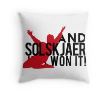 And Solskjaer Has Won It!  Throw Pillow