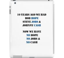 NO HOPE JOBS OR CASH iPad Case/Skin