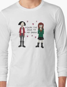 Jane to my Daria Long Sleeve T-Shirt
