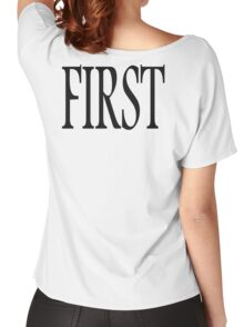 First, Number One, 1, Numero uno, winner, win, Black Women's Relaxed Fit T-Shirt
