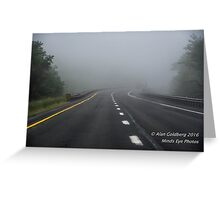 Driving to oblivion  Greeting Card