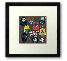 Princess Squad Framed Print