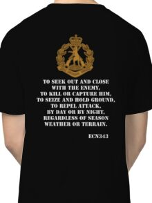 Role of the Infantry  Classic T-Shirt