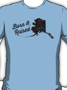 Alaska Born & Raised (Black Print) T-Shirt