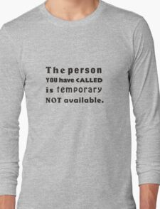 The person you have called Long Sleeve T-Shirt