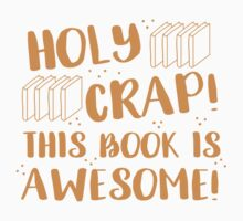 HOLY CRAP! this book is AWESOME! Kids Tee