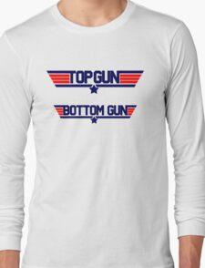 top gun bottom gun Long Sleeve T-Shirt