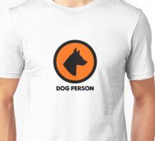 Dog Person Cool Animal Dogs Badass Unisex T-Shirt