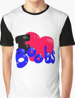 I Heart Boobs. Graphic T-Shirt