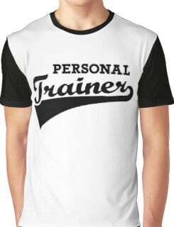 Personal trainer Graphic T-Shirt