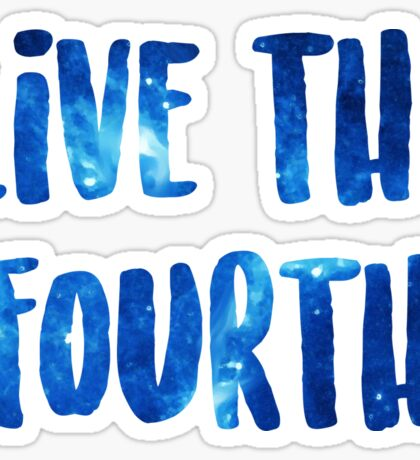 Live the Fourth Kairos Sticker