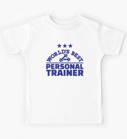 World's best personal trainer Kids Tee