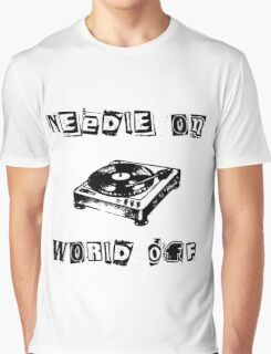 Needle On World Off Graphic T-Shirt