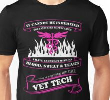 Vet Tech Cannot be inherited or Purchased Unisex T-Shirt