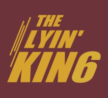 The Lyin King by Paducah