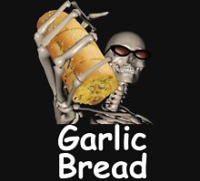 when ur mom com hom n maek hte garlic bread!!!! Unisex T-Shirt