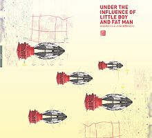 Under the Influence of Little Boy & Fat Man (BombS) by takeshiken