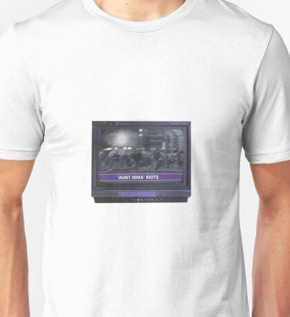 Aunt Irma riots Unisex T-Shirt