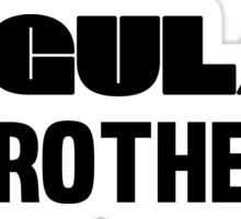 Regular Brother - Clothing and Gifts Design for Brothers Sticker