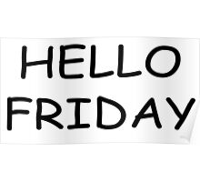 Hello Friday Clothing and Gifts Design Poster