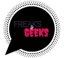 Freaks & Geeks Photographic Print