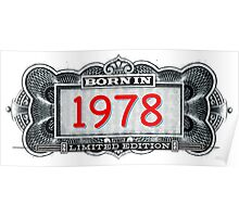 Born In 1978 - Limited Edition Poster