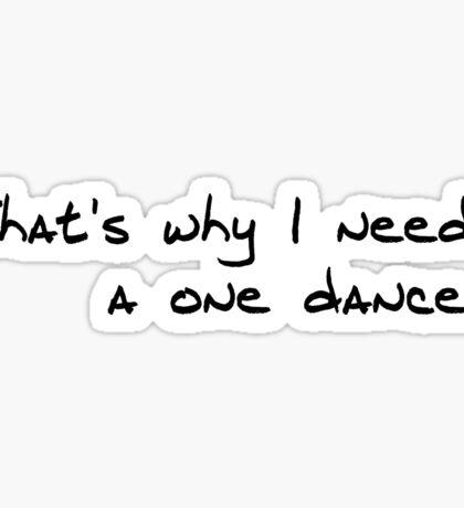 One Dance Sticker