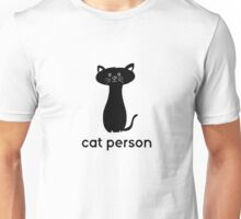 Cat Person Cute Cats Animals Funny  Unisex T-Shirt