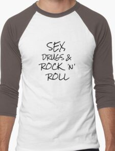 Sex Drugs And Rock n Roll Music Famous Quote Men's Baseball ¾ T-Shirt