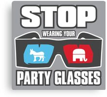 Stop Party Glasses - Democrats & Republicans Canvas Print