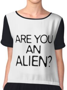 Are You An Alien Funny Sci Fi Aliens Chiffon Top