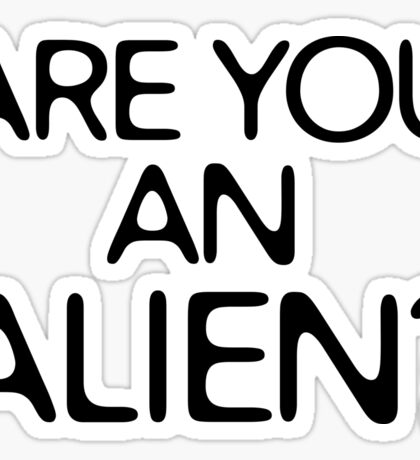 Are You An Alien Funny Sci Fi Aliens Sticker