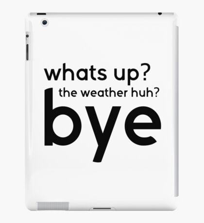 Funny Cool Sarcastic Text Gift Tshirt iPad Case/Skin