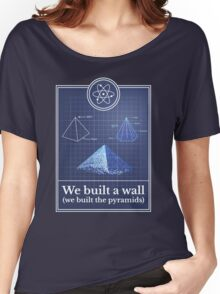 Big Bang Theory - We built the pyramids Women's Relaxed Fit T-Shirt