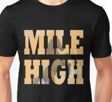 Mile High Miles Unisex T-Shirt