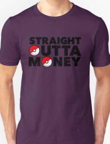 Pokemon Go - Straight Outta Money Unisex T-Shirt